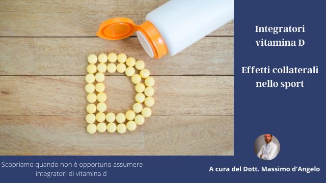 Integratori vitamina D effetti collaterali