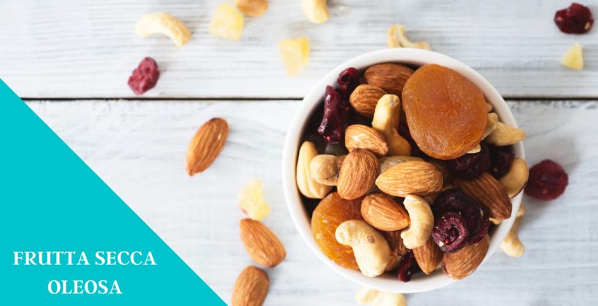Frutta oleosa elenco e proprietà nutrizionali